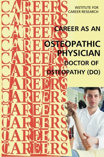 9781512008661: Career as an Osteopathic Physician: Doctor of Osteopathy (DO)