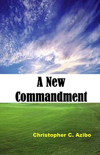 9781512009071: A New Commandment