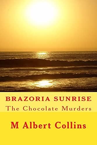Brazoria Sunrise: M Albert Collins
