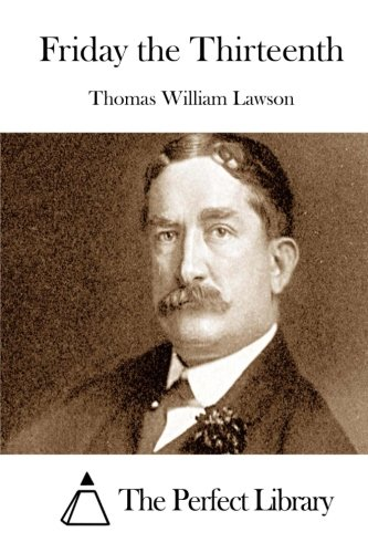 Friday the Thirteenth: Lawson, Thomas William