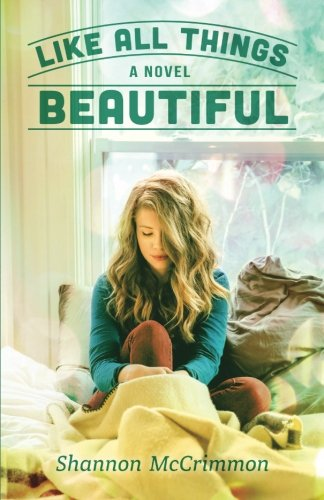 9781512010039: Like All Things Beautiful (Hearts of Haines) (Volume 2)