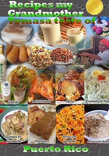 9781512011470: Recipes my grandmother Tomasa taste of Puerto Rico