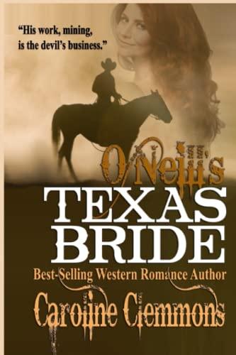 9781512011487: O'Neill's Texas Bride (The McClintocks) (Volume 2)