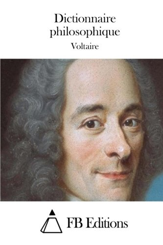 9781512011531: Dictionnaire philosophique (French Edition)