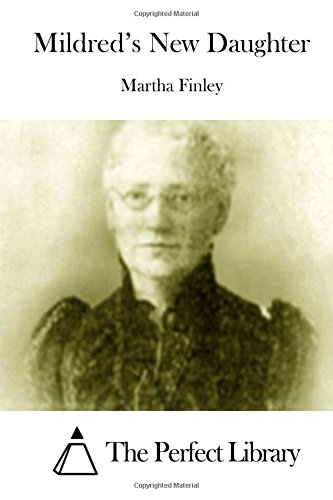 9781512012279: Mildred's New Daughter (Perfect Library)