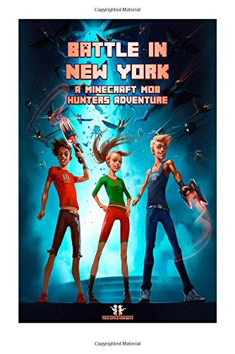 9781512012378: Battle in New York (Episode 3) (A Minecraft Mob Hunters Adventure)