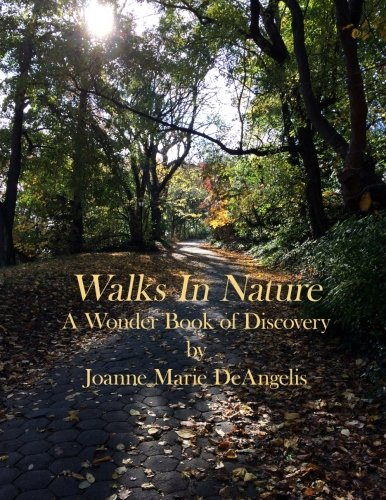 9781512012491: Walks in Nature: A Wonder Book of Discovery