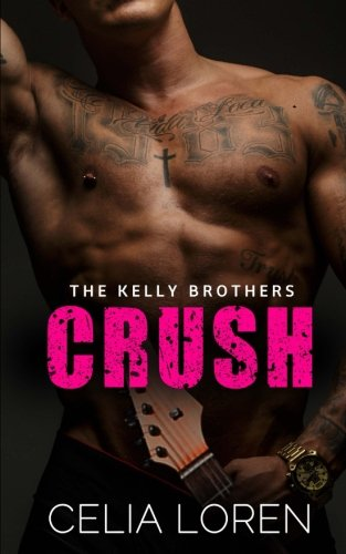 9781512012538: Crush (The Kelly Brothers)