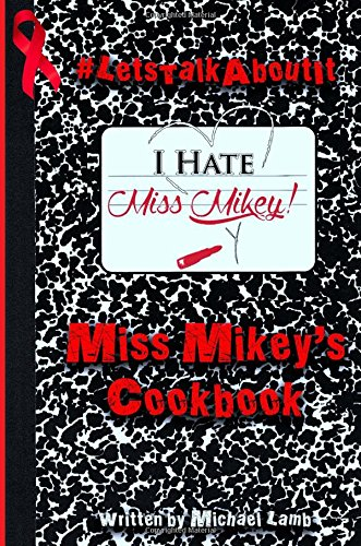 9781512015560: Miss Mikey's Cookbook