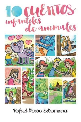 9781512016499: 10 cuentos infantiles de animales (Spanish Edition)