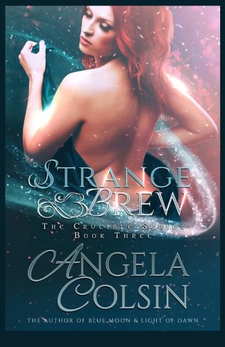 9781512016710: Strange Brew (The Crucible) (Volume 3)