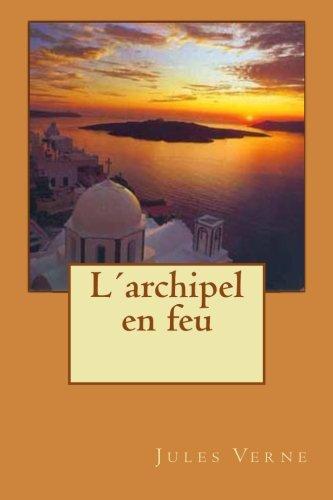 9781512016819: L'archipel en feu