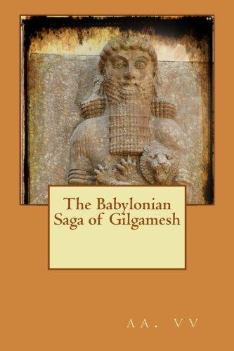 9781512016840: The Babylonian Saga of Gilgamesh