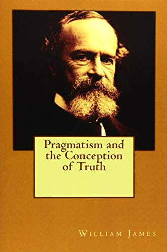 9781512016895: Pragmatism and the Conception of Truth