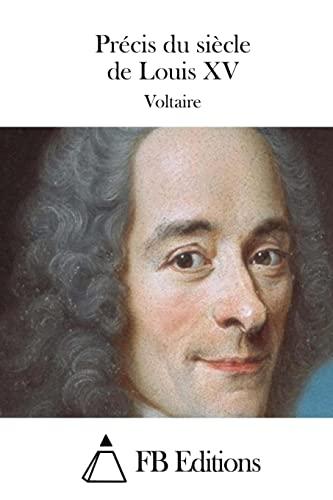9781512017014: Précis du siècle de Louis XV (French Edition)
