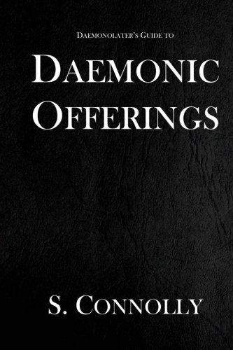 9781512017021: Daemonic Offerings (The Daemonolater's Guide) (Volume 2)