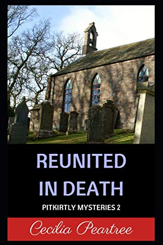 9781512018165: Reunited in Death (Pitkirtly Mysteries) (Volume 2)