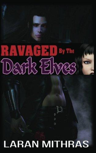 Ravaged by the Dark Elves: Mithras, Laran
