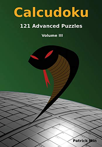 9781512020175: Calcudoku, 121 Advanced Puzzles: volume III: Volume 3 (Advanced Calcudoku Puzzles)