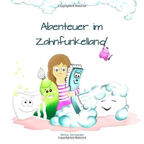 9781512022513: Abenteuer im Zahnfunkelland