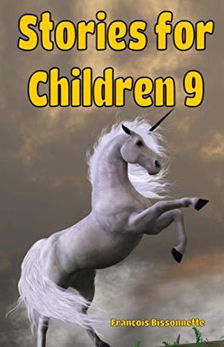 9781512023138: Stories for Children 9 (WONDERFUL STORIES FOR CHILDREN) (Volume 9)