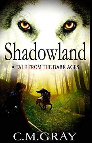 9781512023466: Shadowland: A Tale From The Dark Ages