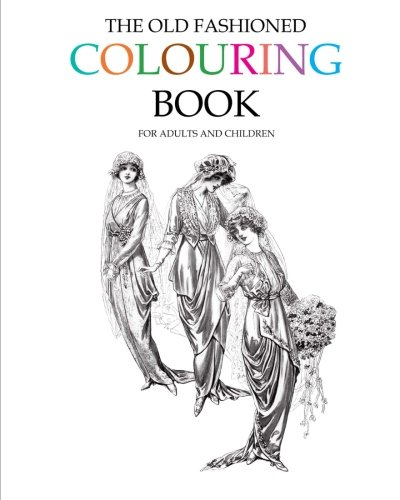 9781512025521: The Old Fashioned Colouring Book