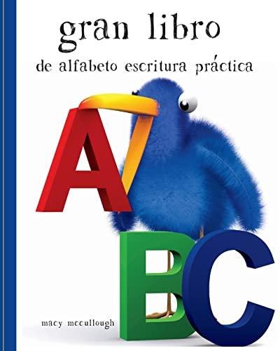 9781512025637: Gran Libro de alfabeto Escritura Práctica (Spanish Edition)