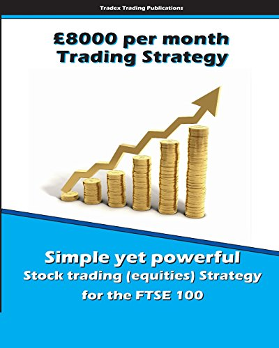 9781512025712: £8000 per Month Trading Strategy (UK Stock Trading)