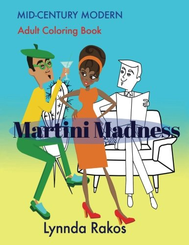 9781512026542: Martini Madness: Mid- Century Modern Adult Coloring Book
