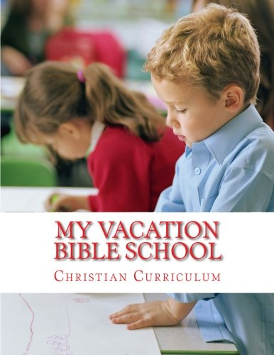 9781512027037: My Vacation Bible School: A Children Learning Kit (Teachers Handbook Guide & Manual) (Volume 2)
