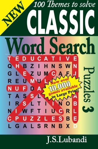 New Classic Word Search Puzzles 3 (Volume 3): Lubandi, J S