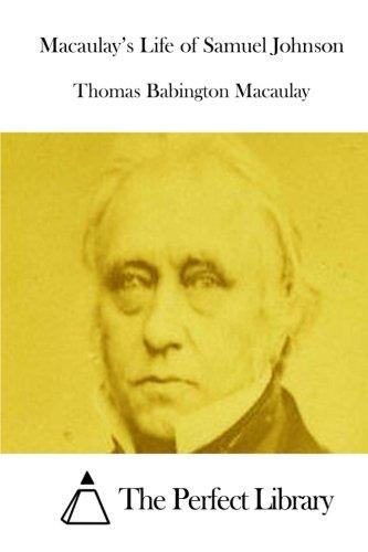 9781512027761: Macaulay's Life of Samuel Johnson (Perfect Library)