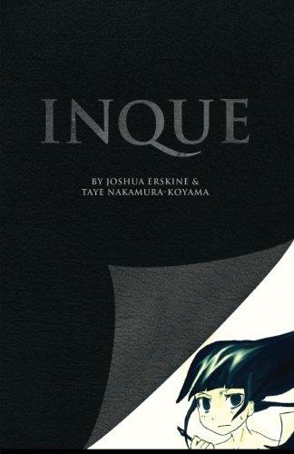 Inque: Joshua Erskine; Taye Nakamura-Koyama