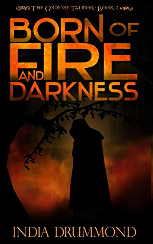 9781512032383: Born of Fire and Darkness (The Gods of Talmor) (Volume 2)