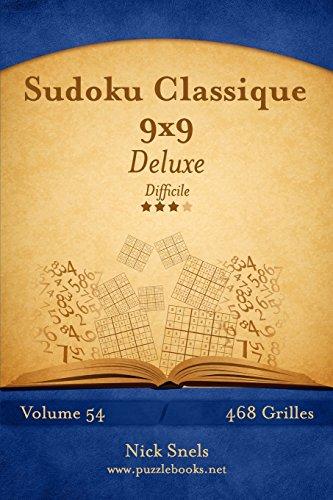 9781512033014: Sudoku Classique 9x9 Deluxe - Difficile - Volume 54 - 468 Grilles