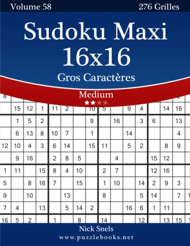 9781512033472: Sudoku Maxi 16x16 Gros Caractères - Medium - Volume 58 - 276 Grilles (French Edition)