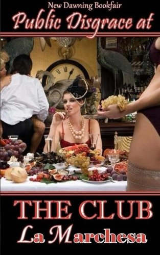 9781512033755: Public Disgrace at THE CLUB