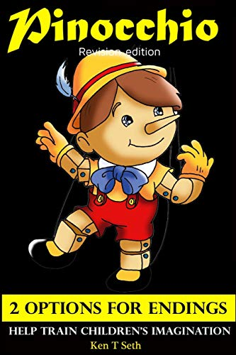 9781512034783: Pinocchio Revision Edition 2 Options FOR ENDINGS HELP TRAIN CHILDREN'S IMAGINATION (Early readers / Bedtime stories for kids) (Volume 9)