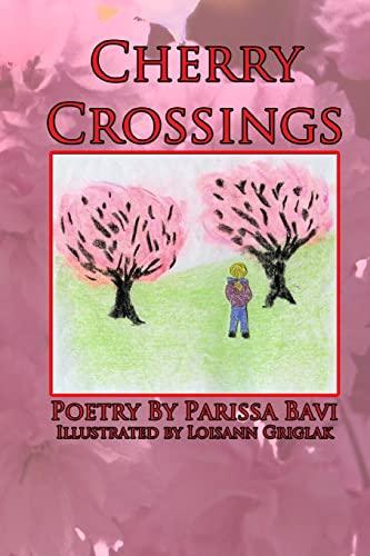 9781512034981: Cherry Crossings (Volume 1)