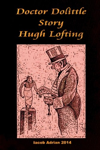 Doctor Dolittle Story Hugh Lofting: Adrian, Iacob