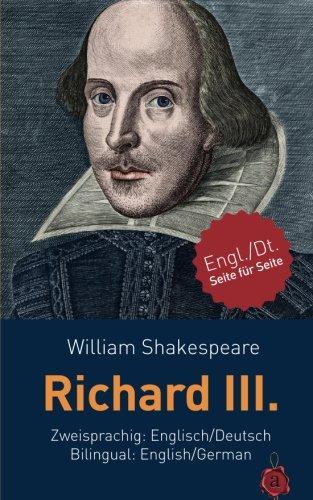 9781512039870: Richard III. Shakespeare. Zweisprachig: Englisch / Deutsch. Bilingual: English / German