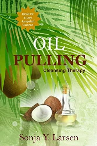 9781512039979: Oil Pulling