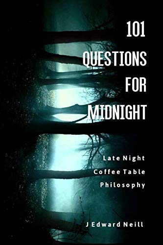 9781512040500: 101 Questions for Midnight (Coffee Table Philosophy) (Volume 4)