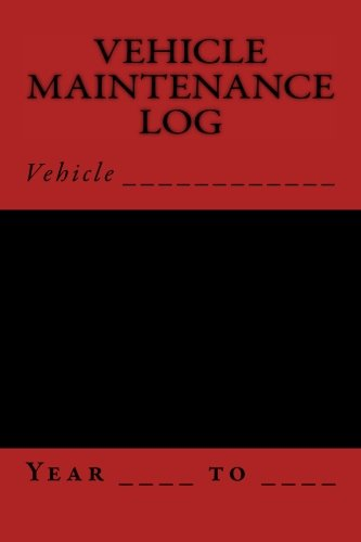9781512042184: Vehicle Maintenance Log: Black and Red Cover (S M Car Journals)
