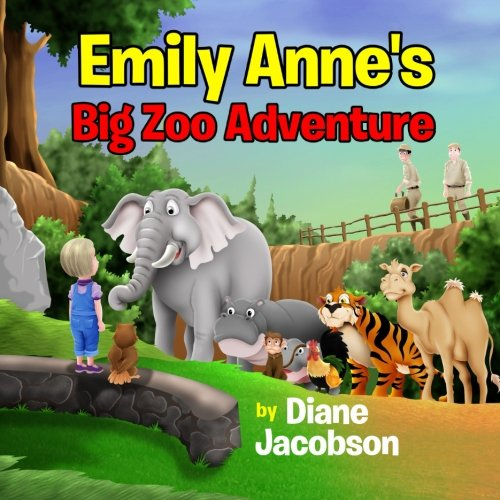 9781512042443: Emily Anne's Big Zoo Adventure