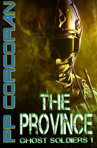 9781512042603: The Province (Ghost Soldiers) (Volume 1)