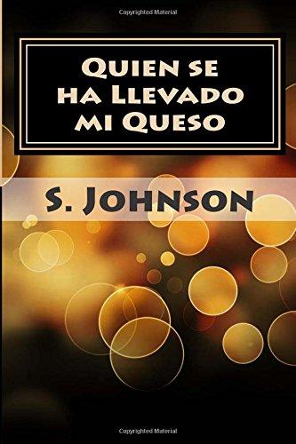 9781512043587: Quien se ha Llevado mi Queso (Spanish Edition)