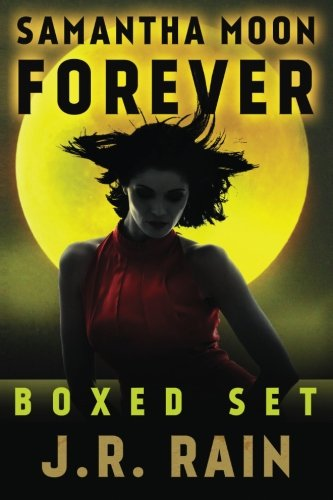 Samantha Moon Forever: Boxed Set: Rain, J.R.