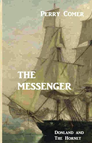 9781512047233: The Messenger: Donland And The Hornet (Volume 2)
